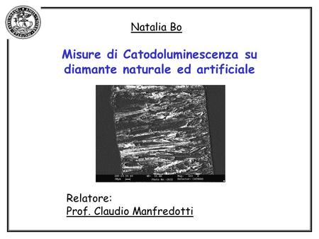 Misure di Catodoluminescenza su diamante naturale ed artificiale