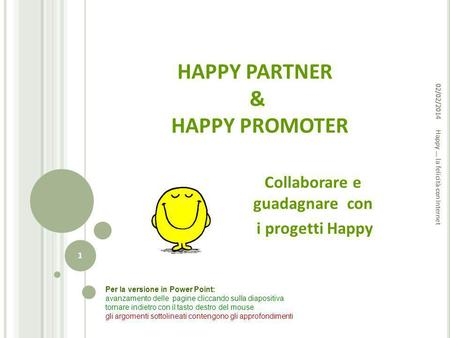 HAPPY PARTNER & HAPPY PROMOTER