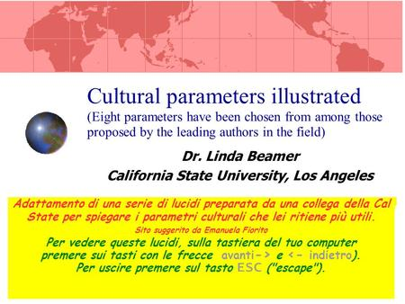 Dr. Linda Beamer California State University, Los Angeles Cultural parameters illustrated (Eight parameters have been chosen from among those proposed.