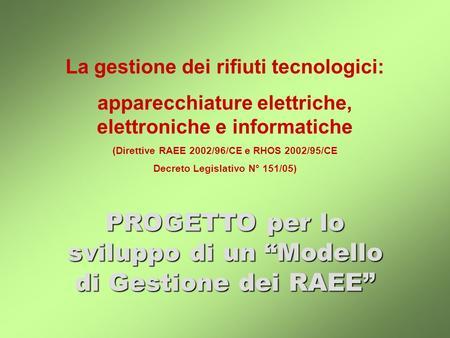 L operativit dei sistemi di raccolta l esperienza del progetto pilota e la definizione del - Prezzario camera di commercio ...
