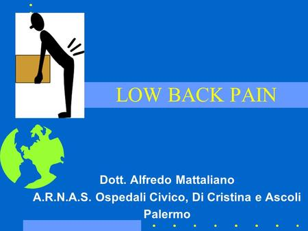 LOW BACK PAIN Dott. Alfredo Mattaliano