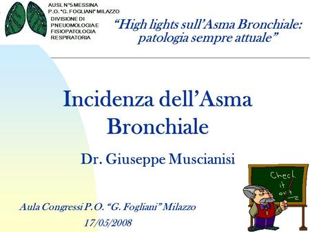 """High lights sull'Asma Bronchiale: patologia sempre attuale"""