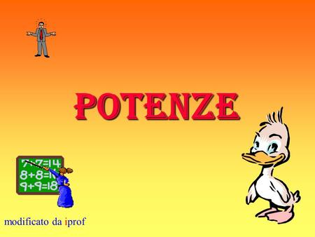 POTENZE modificato da iprof.