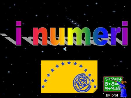 I numeri by iprof.