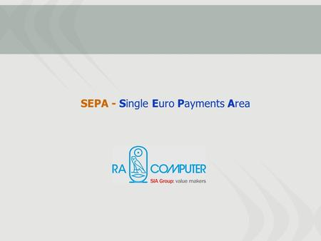 Evoluzione della normativa europea sui pagamenti ppt for Sepa arredamenti macerata