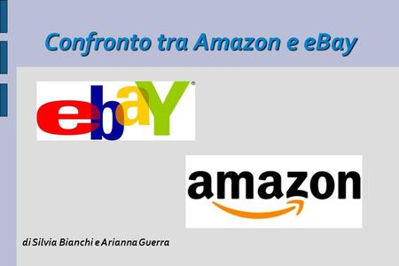 Confronto tra Amazon e eBay