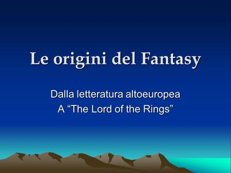 "Dalla letteratura altoeuropea A ""The Lord of the Rings"""