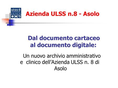 Dal documento cartaceo al documento digitale: