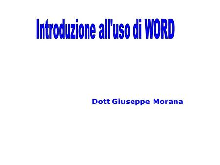 Introduzione all'uso di WORD