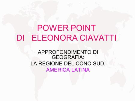 POWER POINT DI ELEONORA CIAVATTI