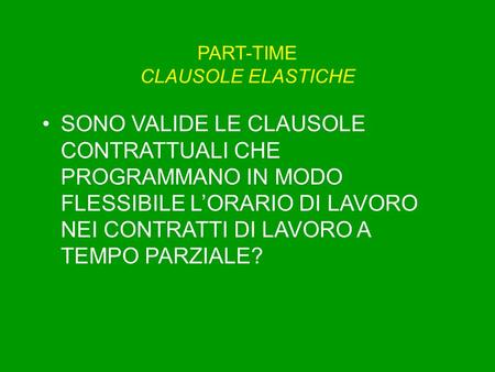 PART-TIME CLAUSOLE ELASTICHE