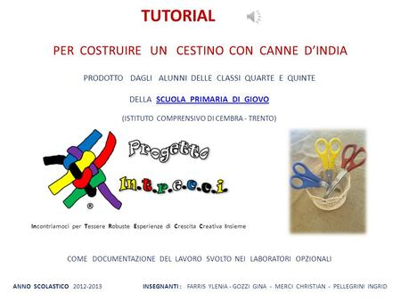 TUTORIAL PER COSTRUIRE UN CESTINO CON CANNE D'INDIA