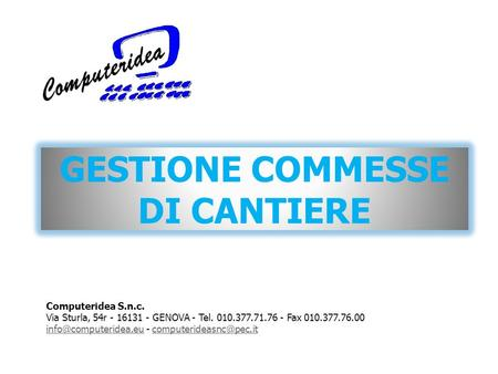 GESTIONE COMMESSE DI CANTIERE