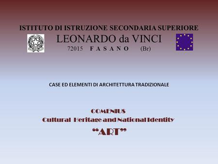 "COMENIUS Cultural Heritage and National Identity ""ART"""