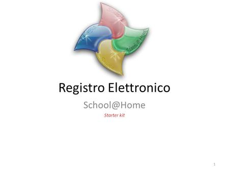 School@Home Starter kit Registro Elettronico School@Home Starter kit.