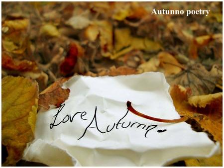 Autunno poetry.