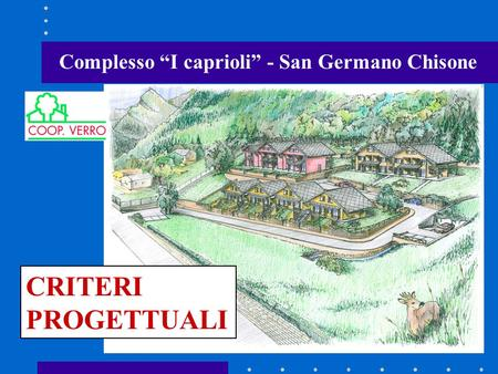 "Complesso ""I caprioli"" - San Germano Chisone"