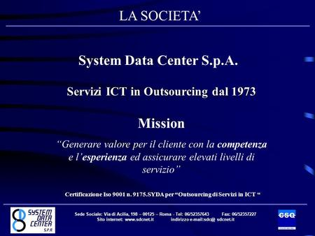 Sito internet:  indirizzo sdcnet.it