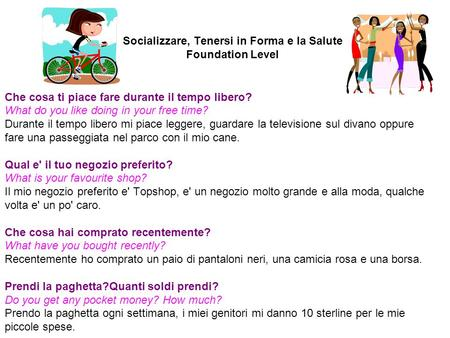 Socializzare, Tenersi in Forma e la Salute Foundation Level