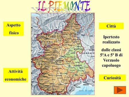 Regione Piemonte Cartina Fisica.Alla Scoperta Della Regione Piemonte Ppt Scaricare