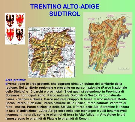 Trentino Alto Adige Cartina Geografica Fisica.L Aspetto Fisico Il Trentino Alto Adige Confina A Sud E A Sud Est Con Il Veneto A Nord E A Nord Est Con L Austria A Sud E A Sud Ovest Con La Lombardia