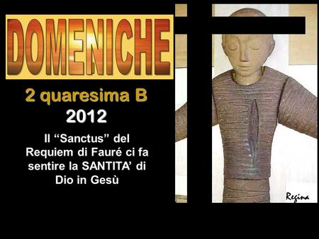 I 2 quaresima B 2012 DOMENICHE