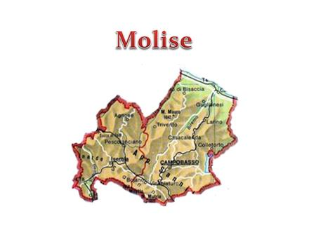 Regione Molise Cartina Geografica.Molise La Regione Molise Confina A Nord Con L Abbruzzo Ppt Video Online Scaricare