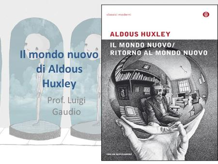Il Mondo Nuovo Huxley Pdf