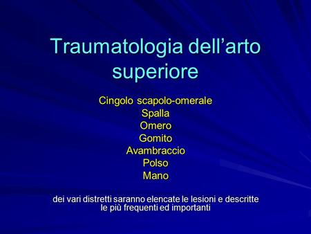 Traumatologia dell'arto superiore