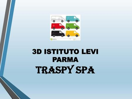 3D ISTITUTO LEVI PARMA TRASPY spa 1.