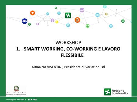 SMART WORKING, CO-WORKING E LAVORO FLESSIBILE