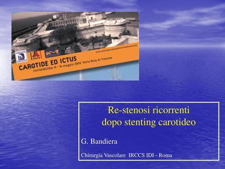 Re-stenosi ricorrenti dopo stenting carotideo