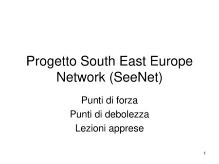 Progetto South East Europe Network (SeeNet)