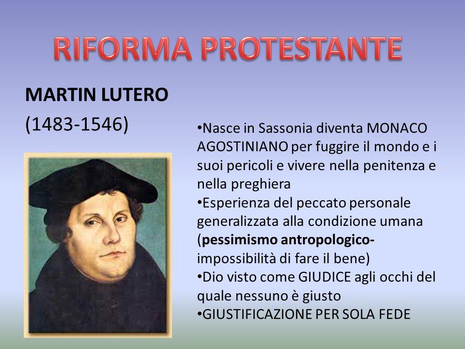 RIFORMA PROTESTANTE MARTIN LUTERO ( ) - ppt scaricare