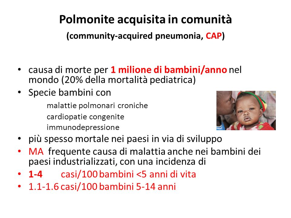 Polmonite acquisita in comunità (community-acquired pneumonia, CAP)