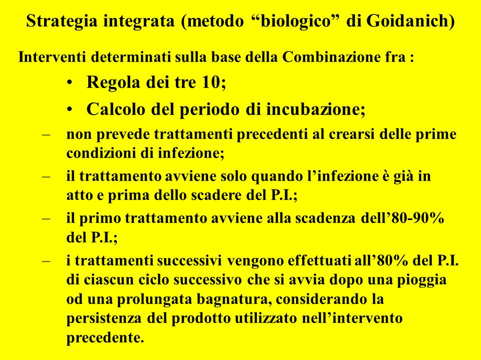Strategia integrata (metodo biologico di Goidanich)