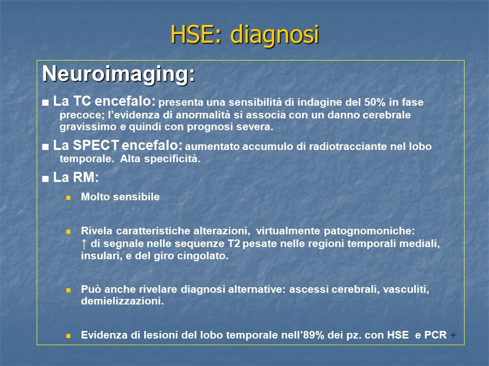HSE: diagnosi Neuroimaging:
