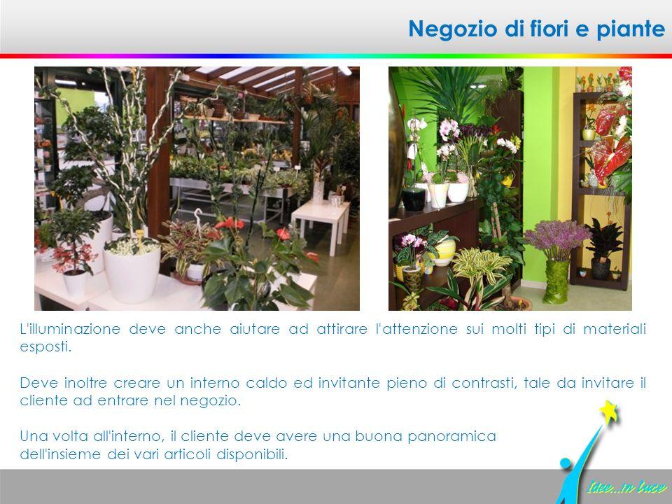 Illuminazione per negozio di fiori: redesign scegliere le luci per