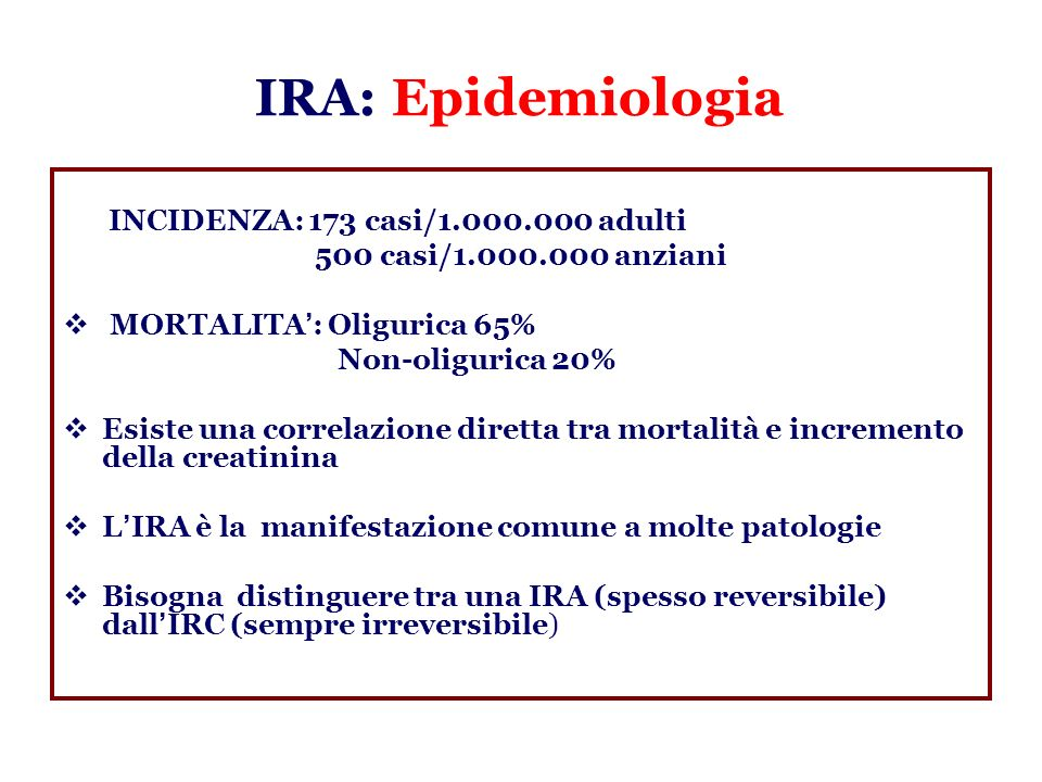 IRA: Epidemiologia INCIDENZA: 173 casi/ adulti