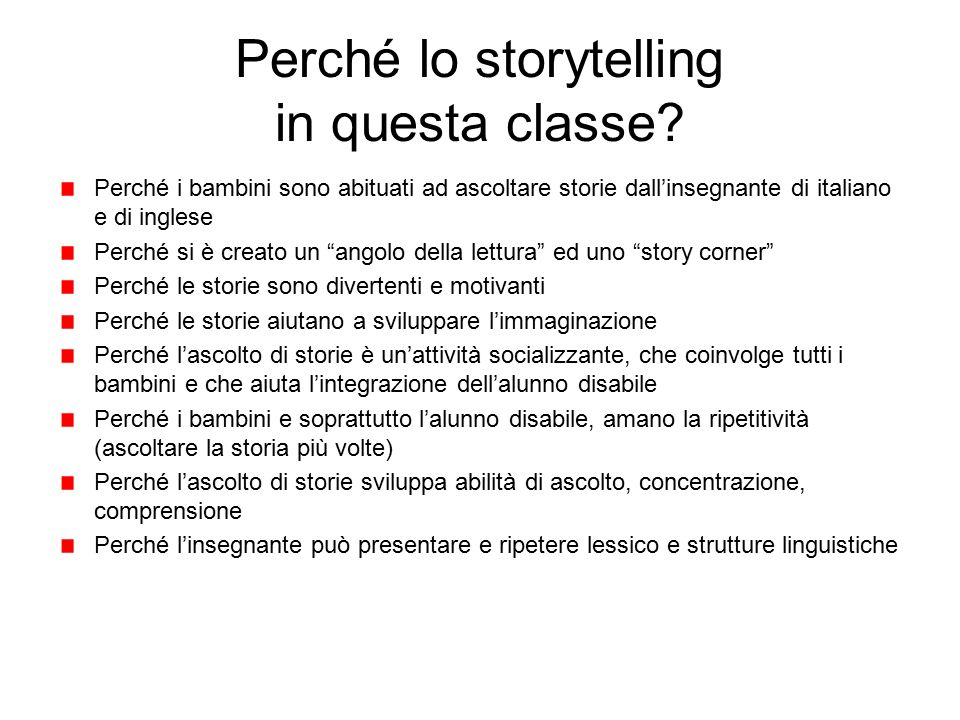 Perché lo storytelling in questa classe
