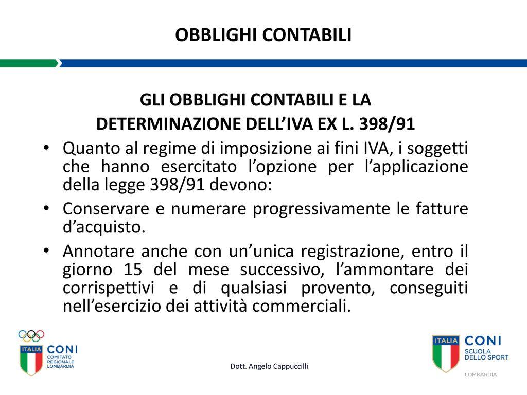 Marvelous GLI OBBLIGHI CONTABILI E LA DETERMINAZIONE DELLu0027IVA EX L. 398/91