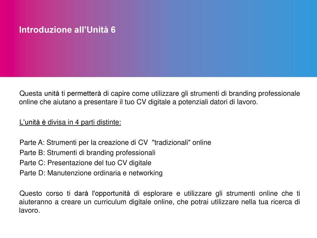 UNIT€ 6 CV DIGITALE ONLINE Ppt Scaricare