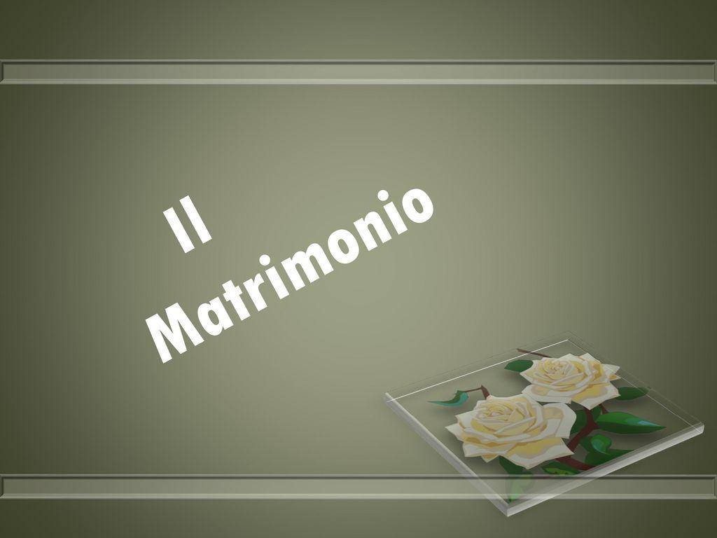 Matrimonio Romano Iustae Nuptiae : Il matrimonio. ppt scaricare