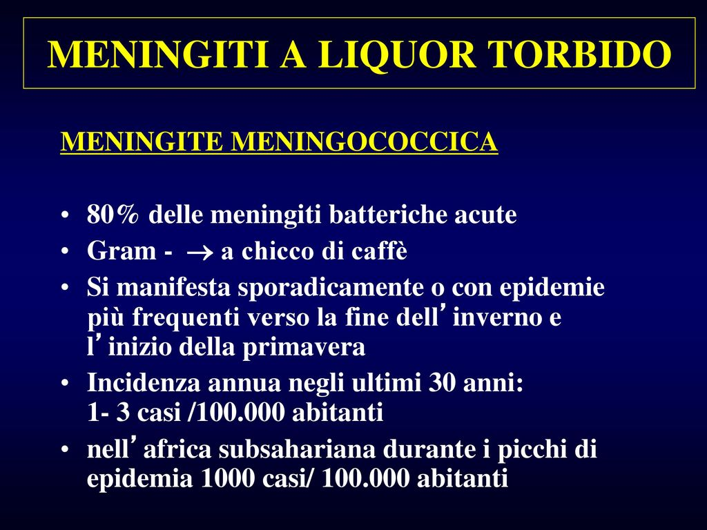 MENINGITI A LIQUOR TORBIDO