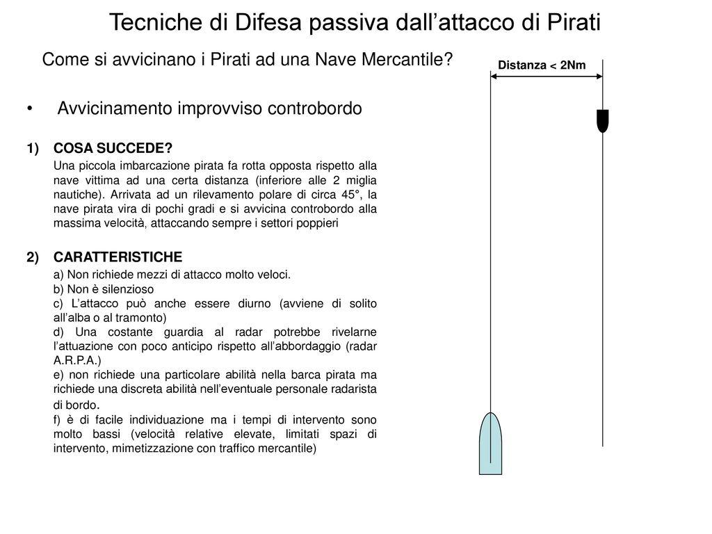 Schemi Elettrici Navi : Tecniche di difesa passiva dallattacco di pirati ppt scaricare