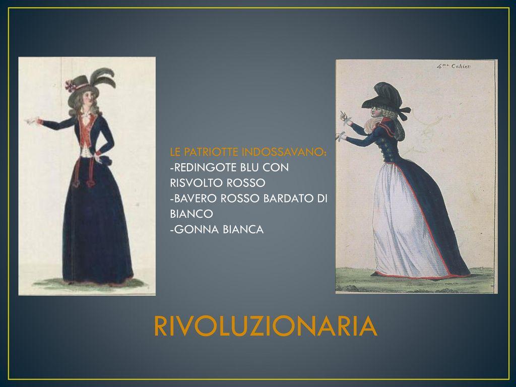 SANCULOTTO -CARMAGNOLA -BERRETTO FRIGIO -PANTALONI DA MARINAIO -GILET. 9  MODA FEMMINILE. MODA FEMMINILE. 10 RIVOLUZIONARIA ... e90d44b62245
