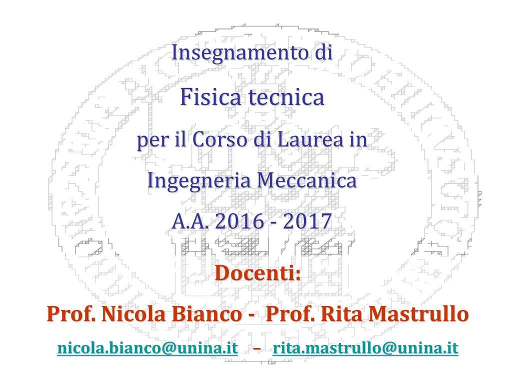 Calendario Esami Unina Ingegneria Meccanica.Fisica Tecnica Insegnamento Di Per Il Corso Di Laurea In