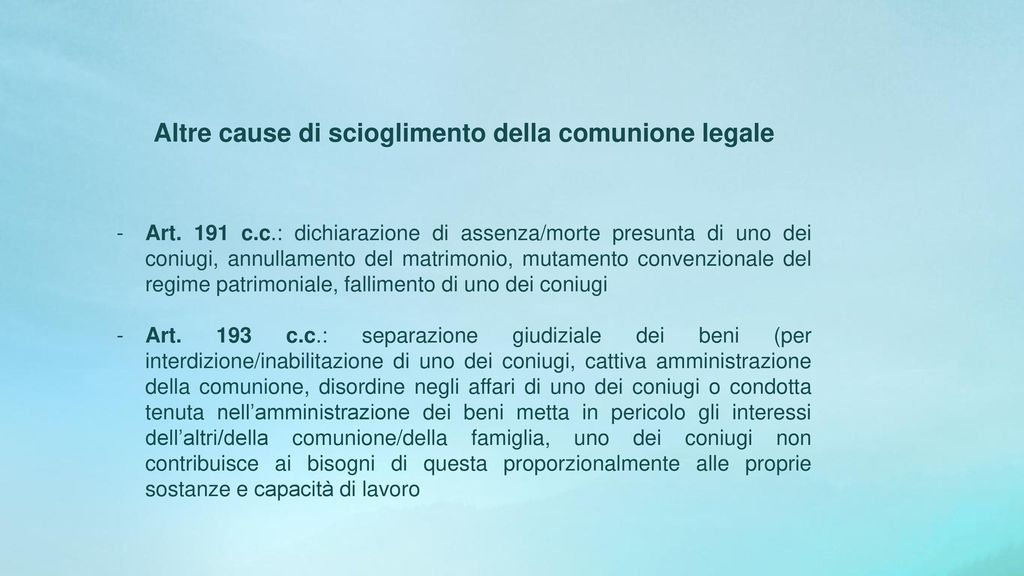 LO SCIOGLIMENTO DELLA COMUNIONE LEGALE ALLA LUCE DALLA RIFORMA DEL ...