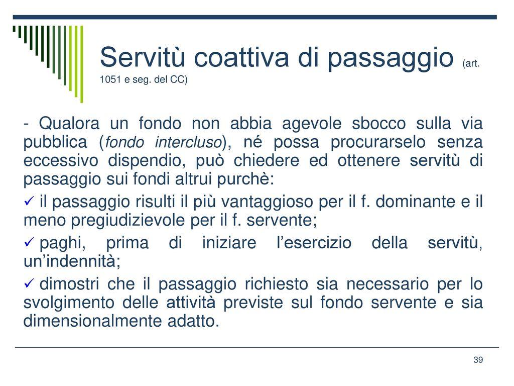 39 Servitù Coattiva Di Passaggio ...