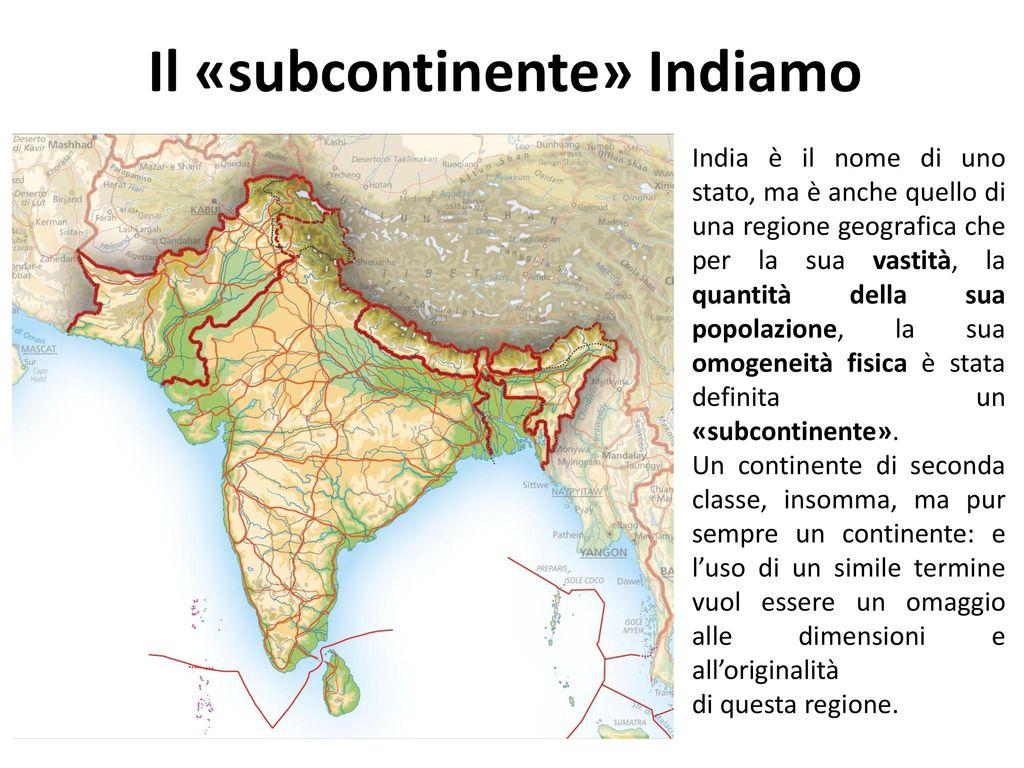 Cartina Muta Del Subcontinente Indiano.Il Subcontinente Indiamo India E Il Nome Di Uno Stato Ma E Anche Quello Di Una Regione Geografica Che Per La Sua Vastita La Quantita Della Sua Ppt Scaricare